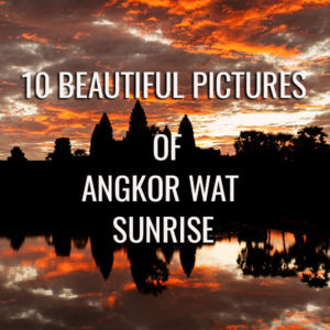 angkor wat sunrise pictures